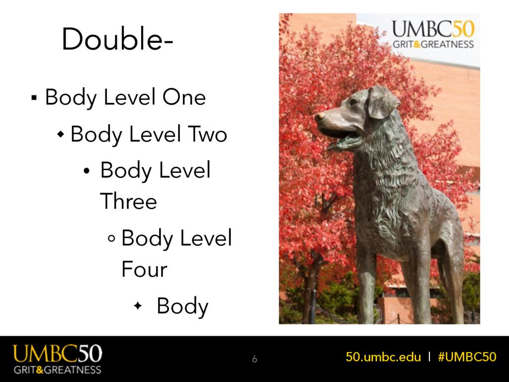 50.umbc.edu | #UMBC50 Double- Body Level One Bo...