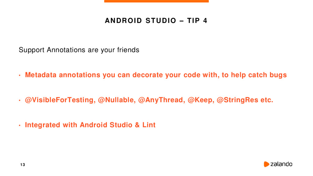 13 ANDROID STUDIO – TIP 4 Support Annotations a...