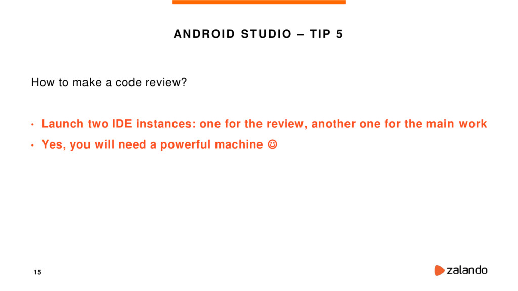 15 ANDROID STUDIO – TIP 5 How to make a code re...