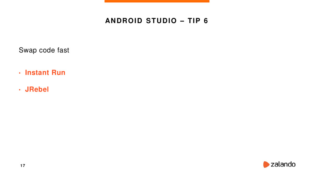 17 ANDROID STUDIO – TIP 6 Swap code fast • Inst...
