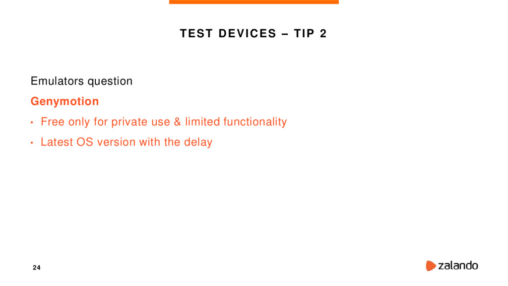 24 TEST DEVICES – TIP 2 Emulators question Geny...
