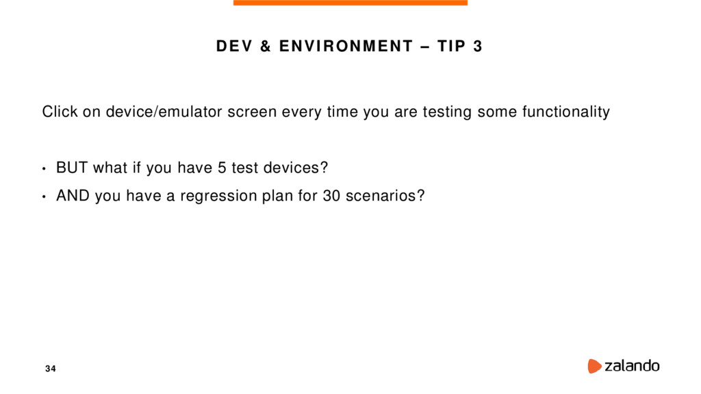 34 DEV & ENVIRONMENT – TIP 3 Click on device/em...