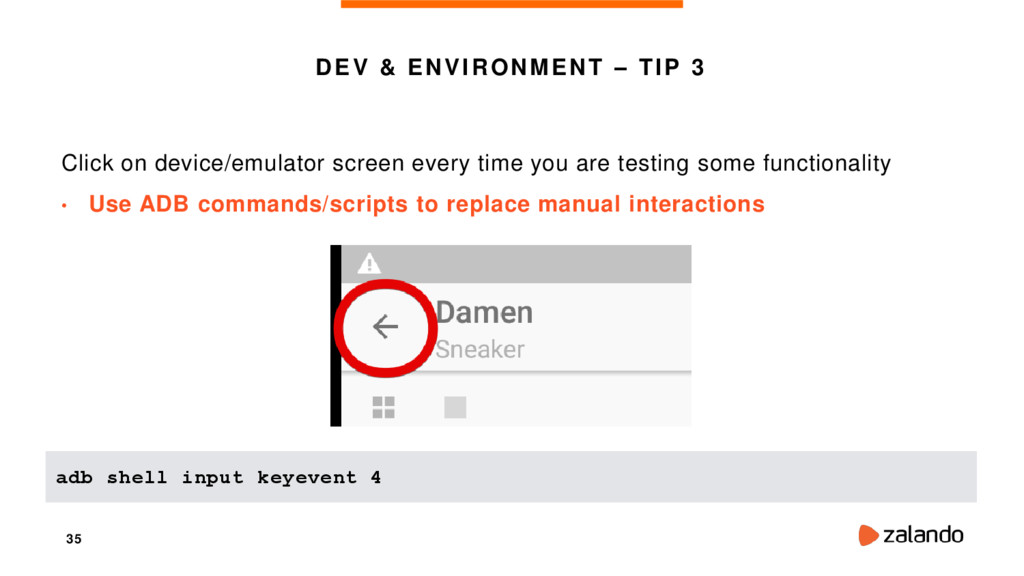 35 DEV & ENVIRONMENT – TIP 3 Click on device/em...