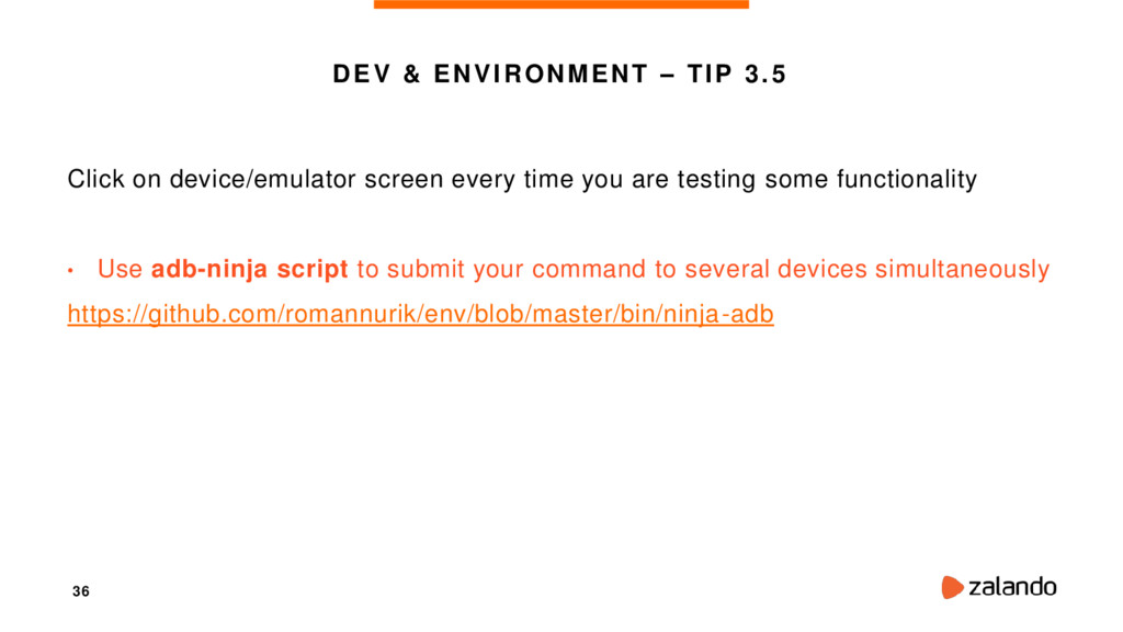 36 DEV & ENVIRONMENT – TIP 3.5 Click on device/...