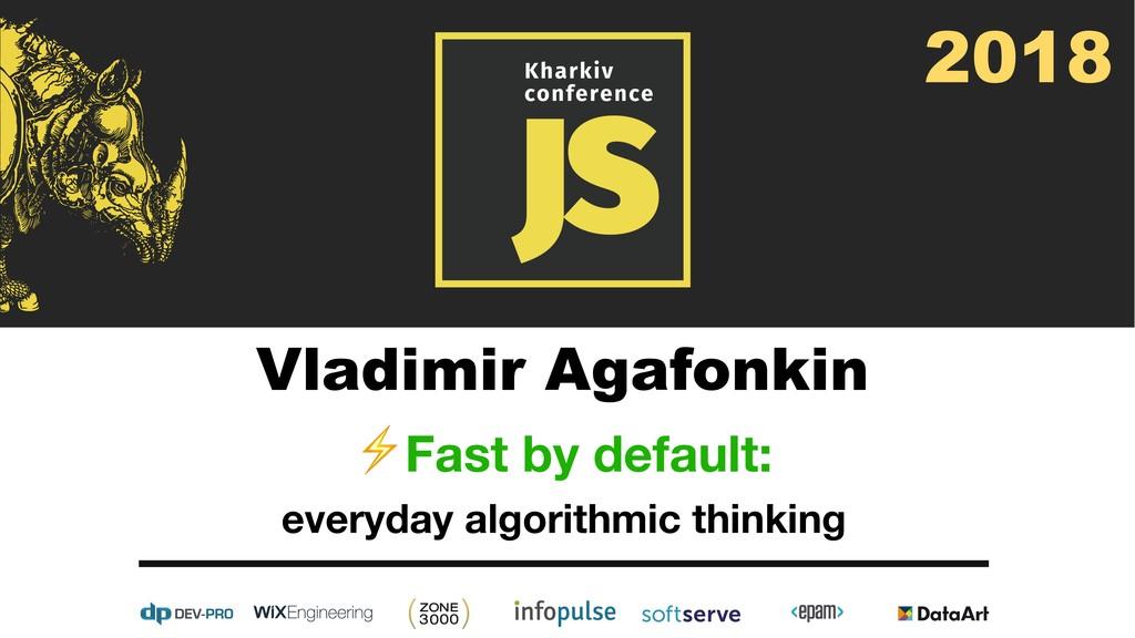 Vladimir Agafonkin ⚡Fast by default:   everyday...
