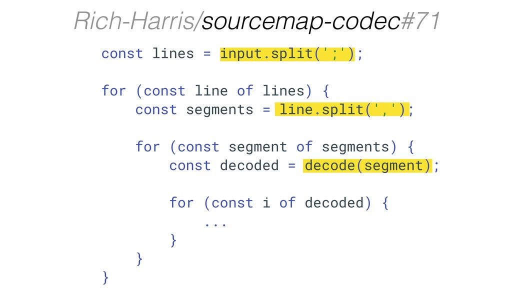 Rich-Harris/sourcemap-codec#71 const lines = in...