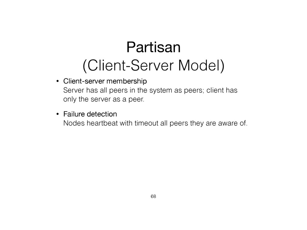 Partisan (Client-Server Model) • Client-server ...