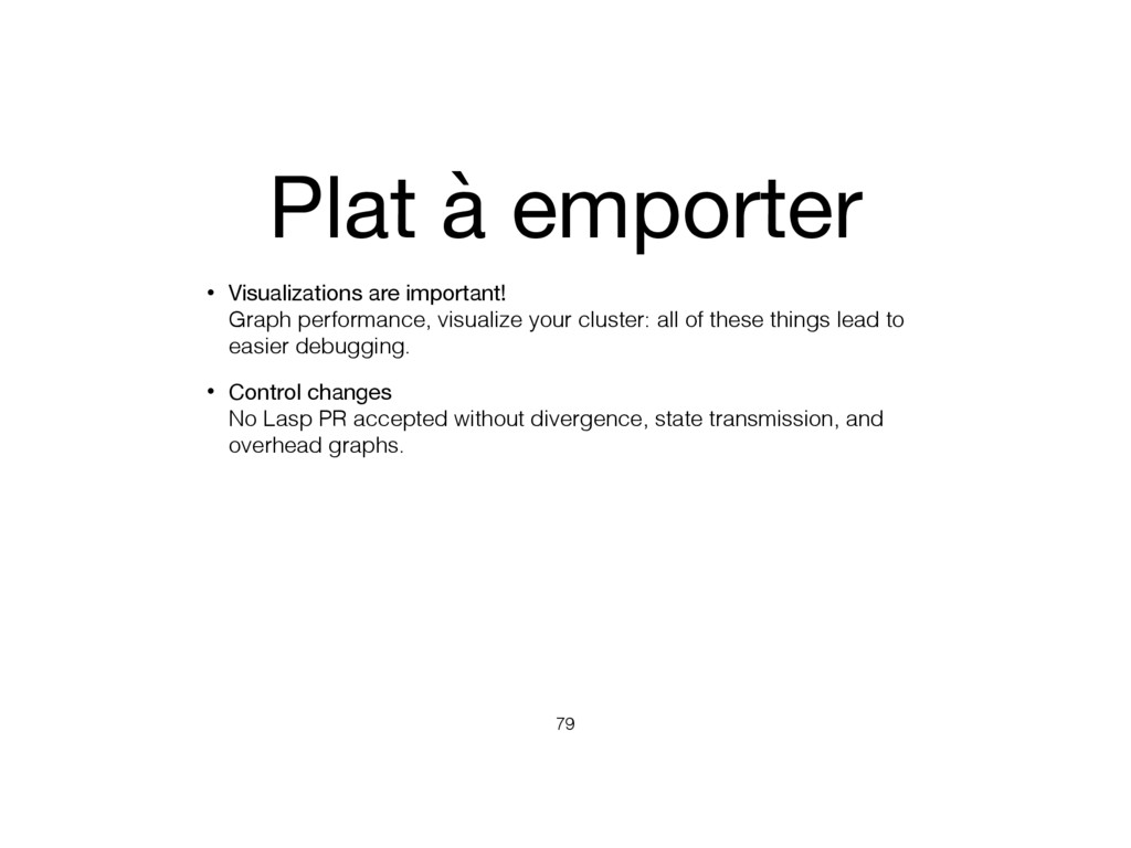 Plat à emporter • Visualizations are important!...
