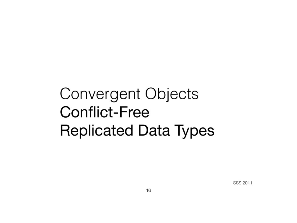 Convergent Objects Conflict-Free  Replicated D...