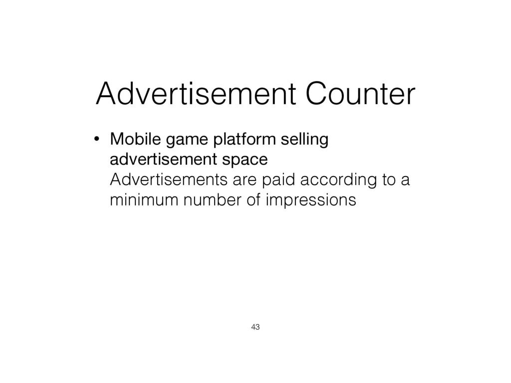Advertisement Counter • Mobile game platform se...