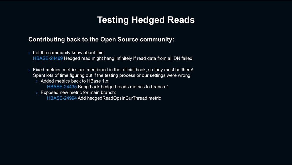 Testing Hedged Reads Contributing back to the O...