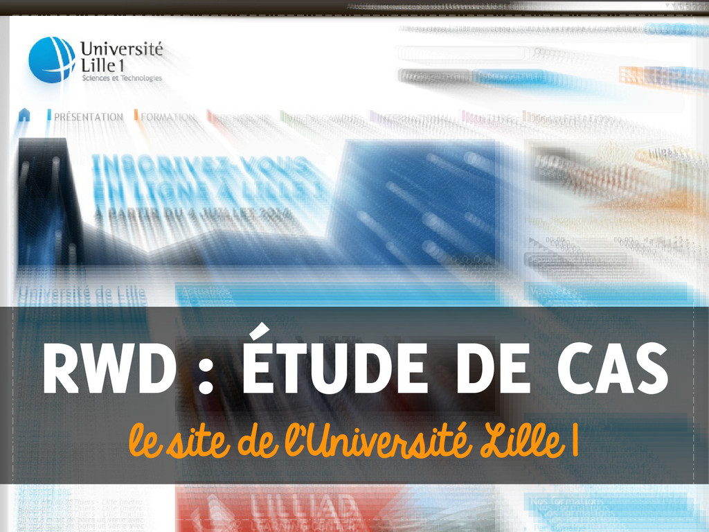 RWD : ÉTUDE DE CAS le site de l'Université Lill...