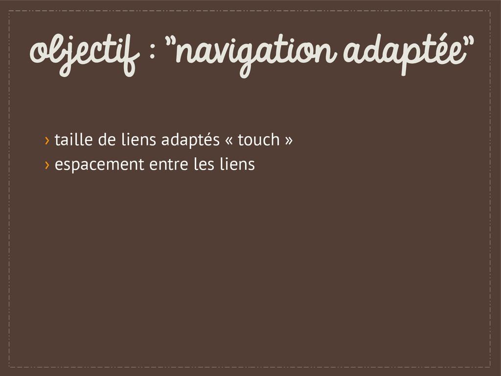 """objectif : """"navigation adaptée"""" › taille de lie..."""