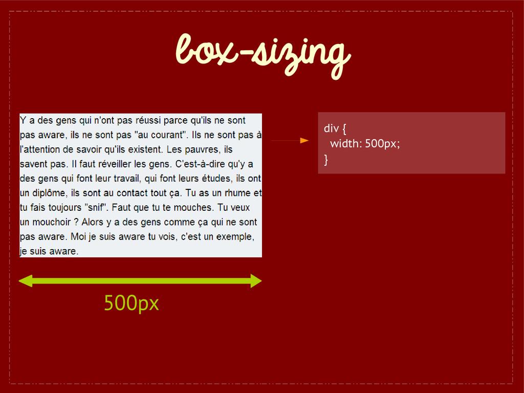box-sizing div { width: 500px; } 500px