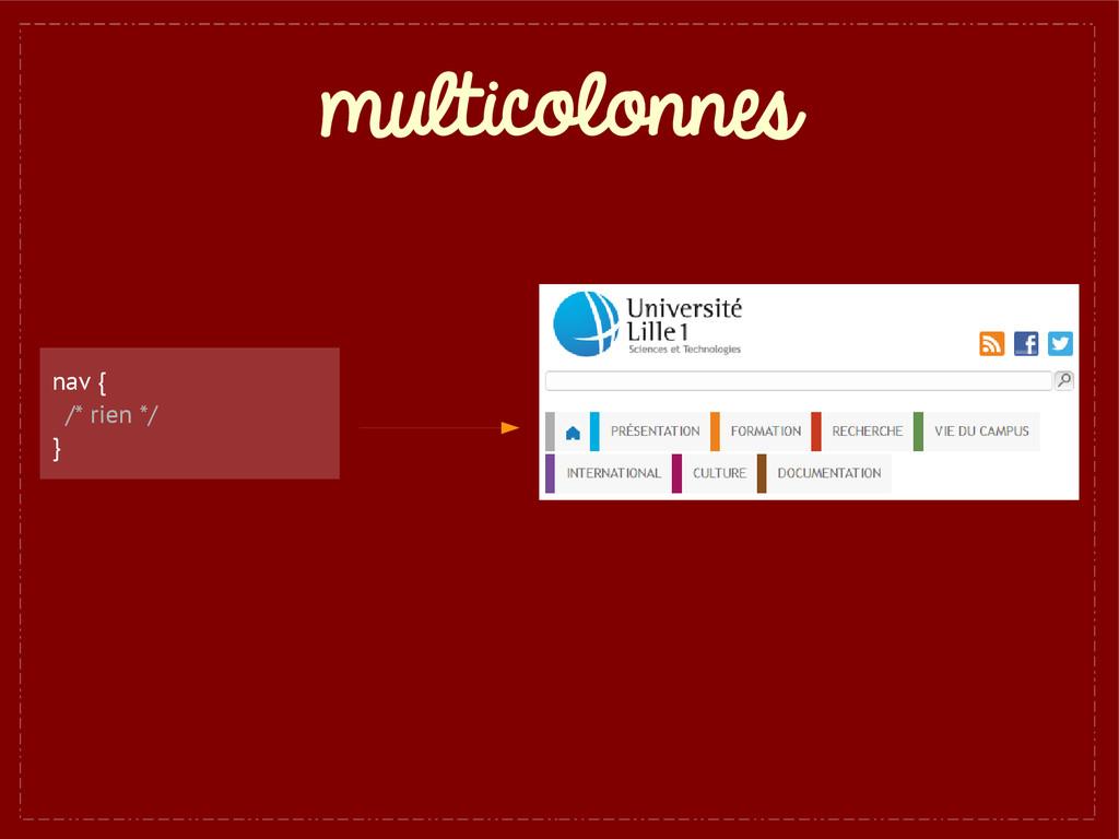 multicolonnes nav { /* rien */ }