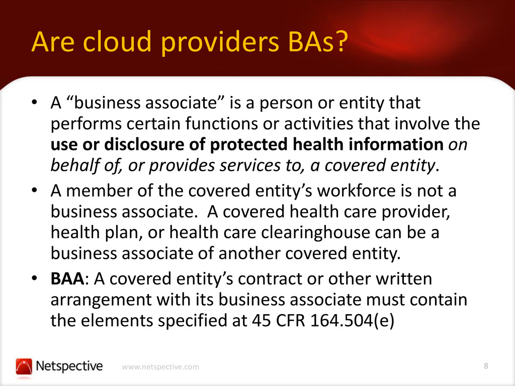 8 www.netspective.com Are cloud providers BAs? ...