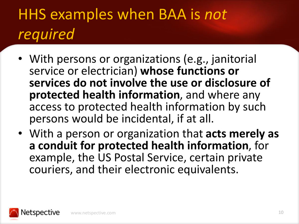 10 www.netspective.com HHS examples when BAA is...