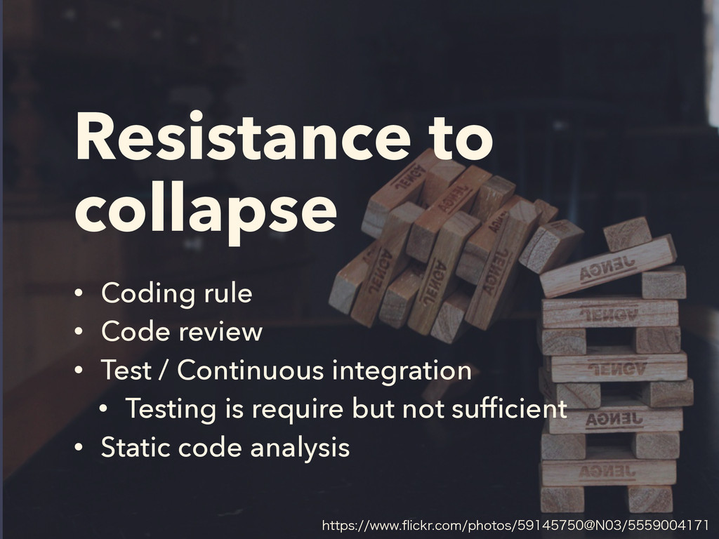 Resistance to collapse • Coding rule • Code rev...