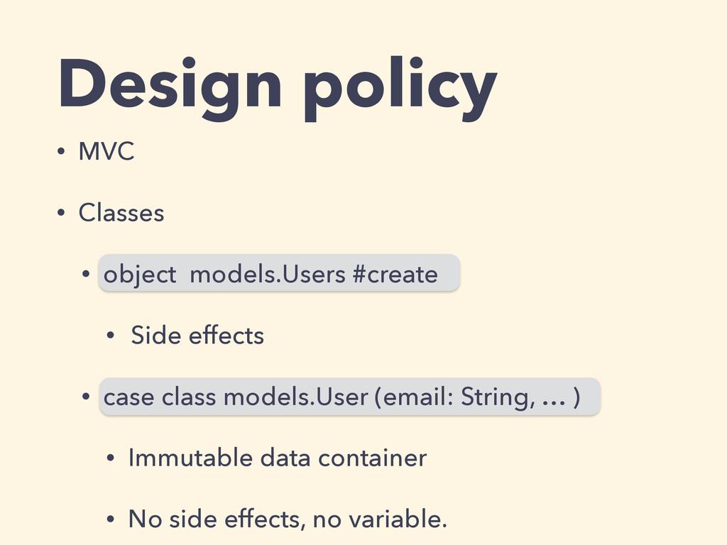 Design policy • MVC • Classes • object models.U...