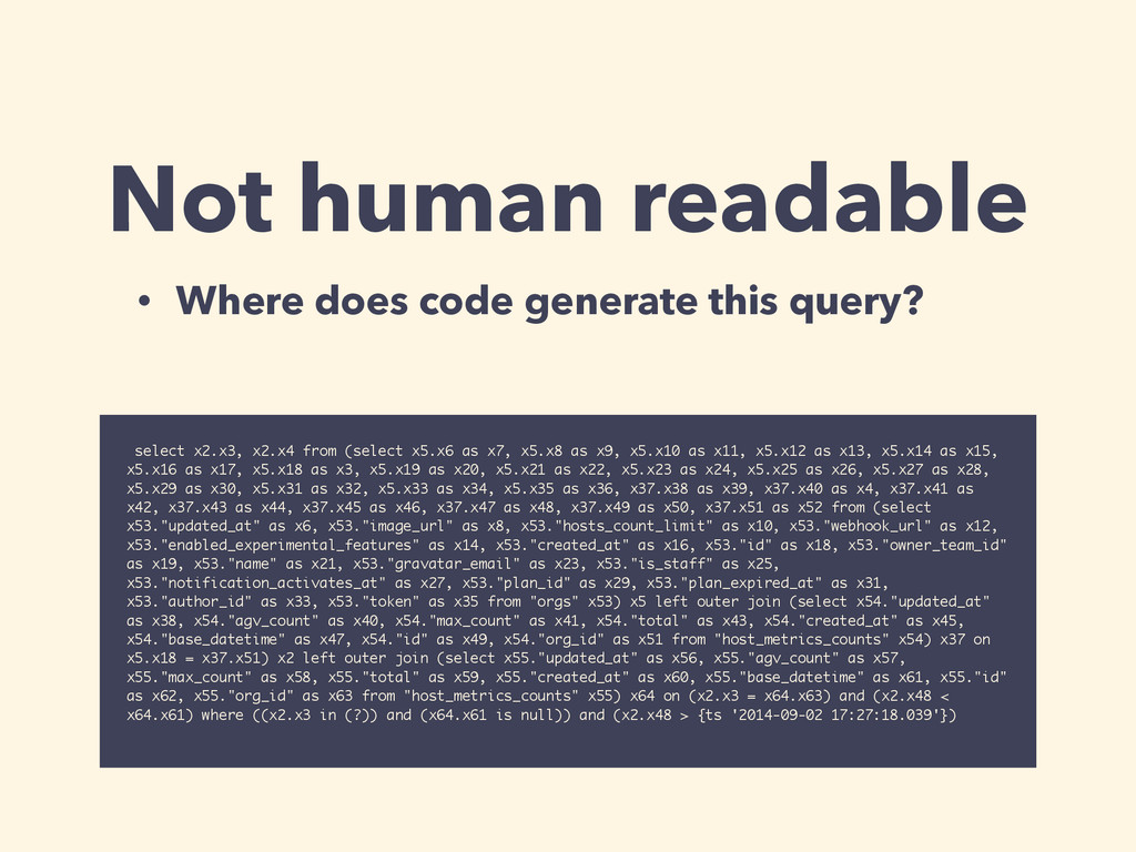 Not human readable select x2.x3, x2.x4 from (se...