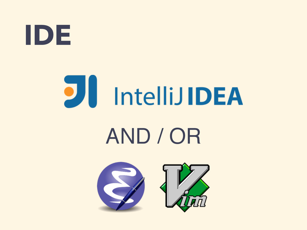 IDE AND / OR