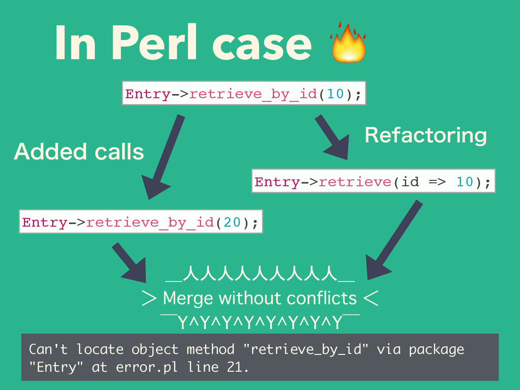 In Perl case  _人人人人人人人人人_ >�Merge without confl...