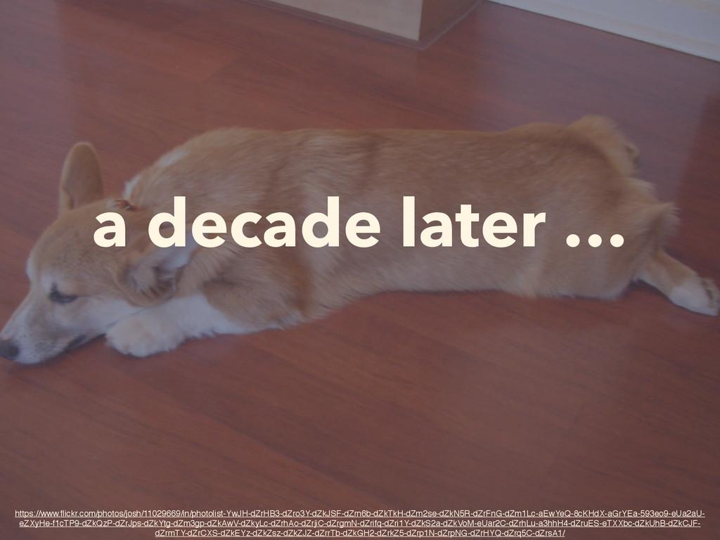 a decade later … https://www.flickr.com/photos/j...