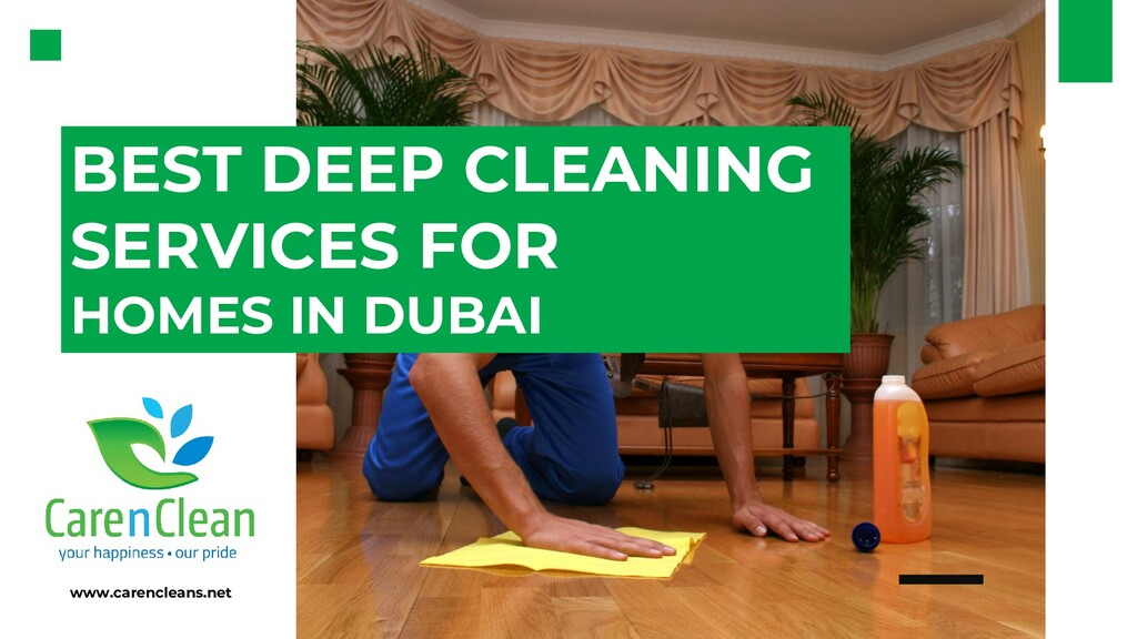BEST DEEP CLEANING SERVICES FOR HOMES IN DUBAI ...