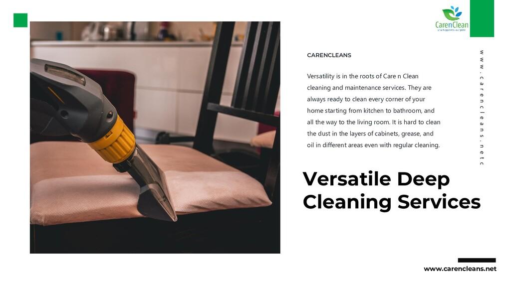 Versatile Deep Cleaning Services Versatility is...