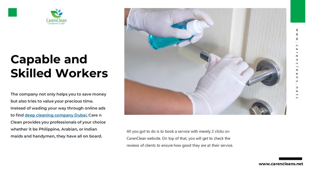 Capable and Skilled Workers The company not onl...