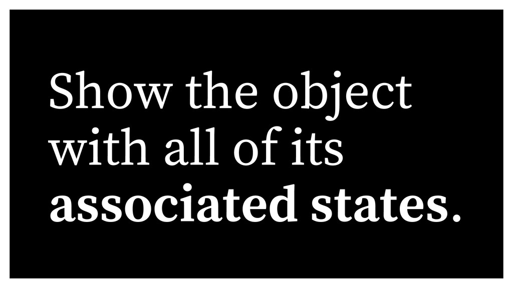 Show the object with all of its associated stat...