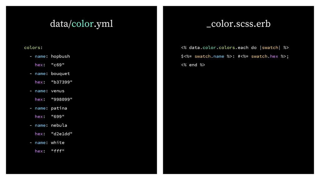 """colors: - name: hopbush hex: """"c69"""" - name: bouq..."""