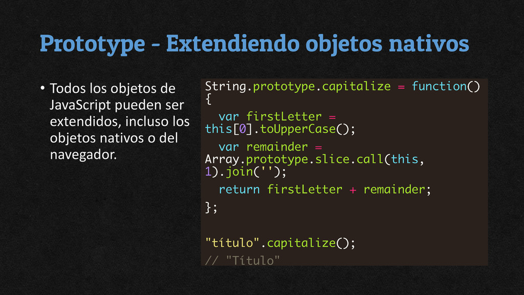 Prototype - Extendiendo objetos nativos • Todos...