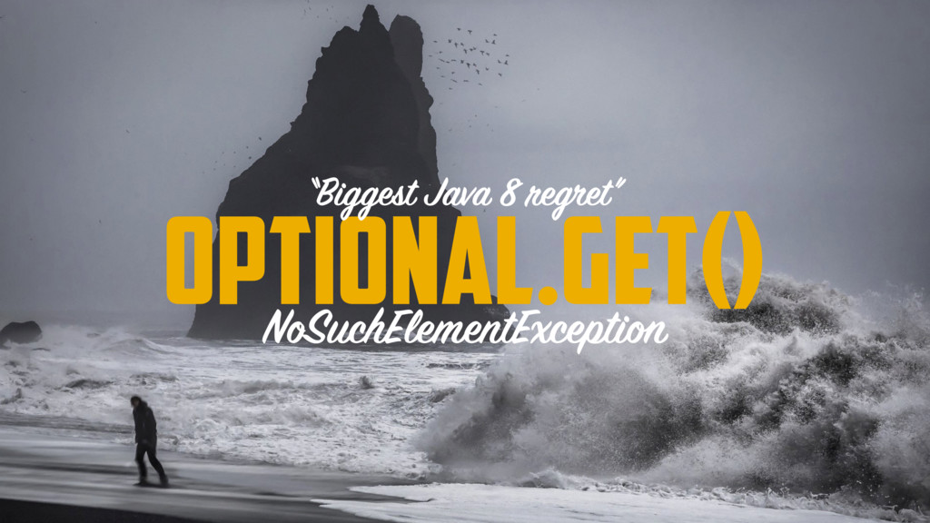 """Optional.get() NoSuchElementException """"Biggest ..."""