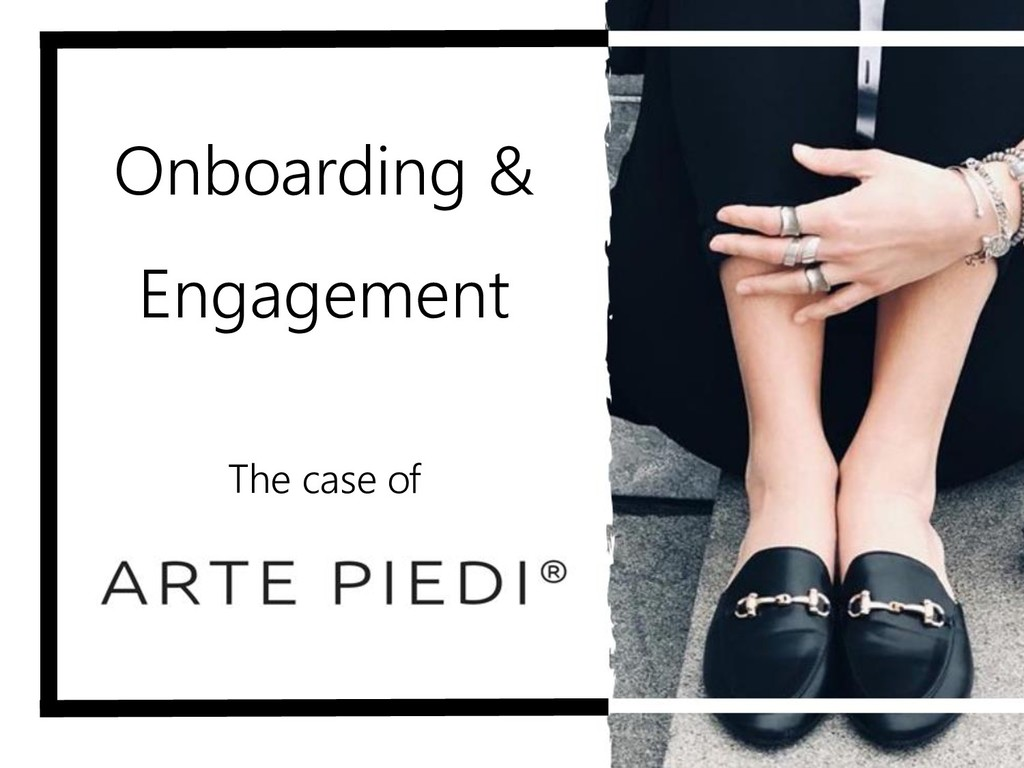 Onboarding & Engagement The case of