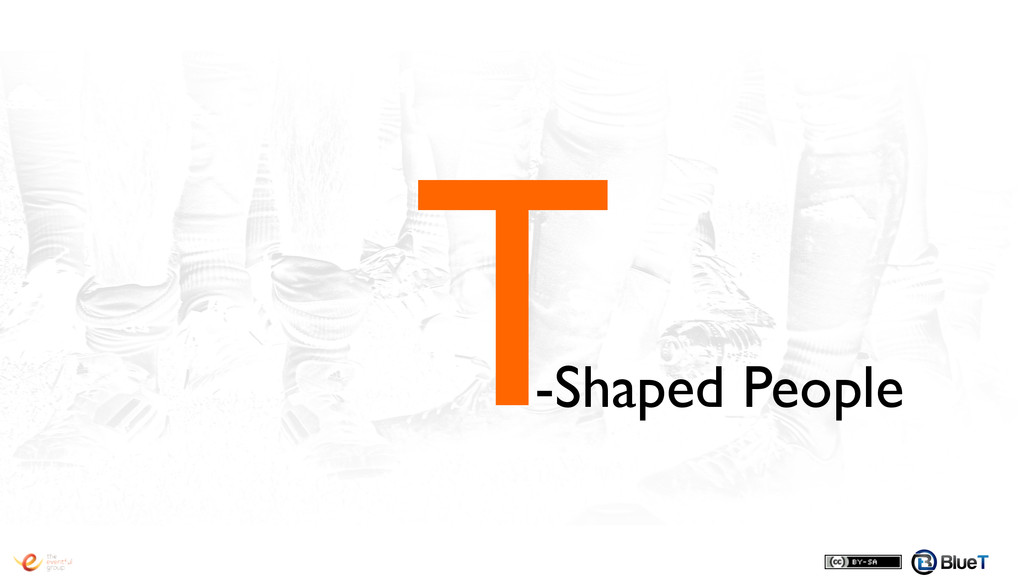 T! -Shaped People!