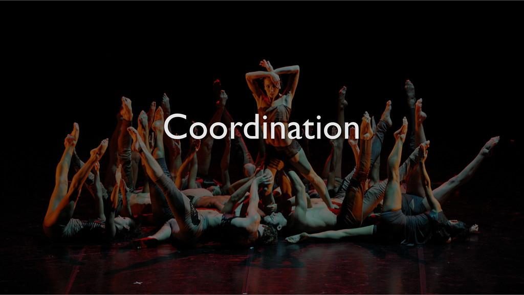 Coordination!