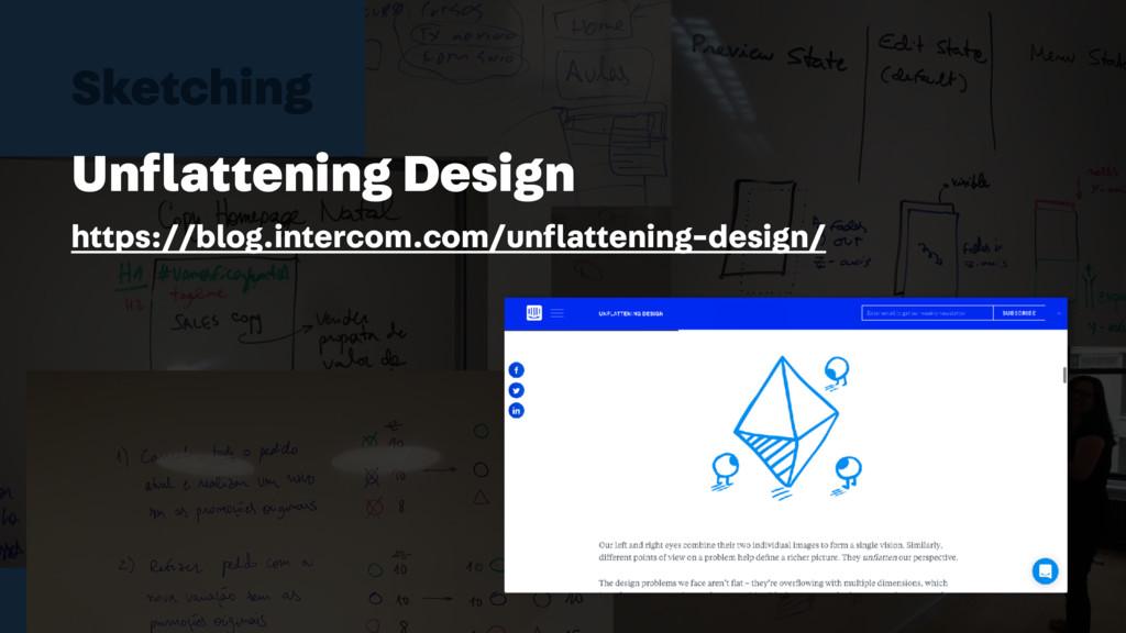 Sketching Unflattening Design https://blog.inter...
