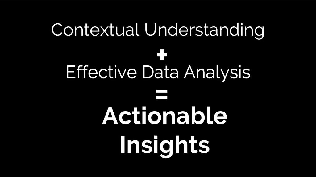 Effective Data Analysis Effective Data Analysis...