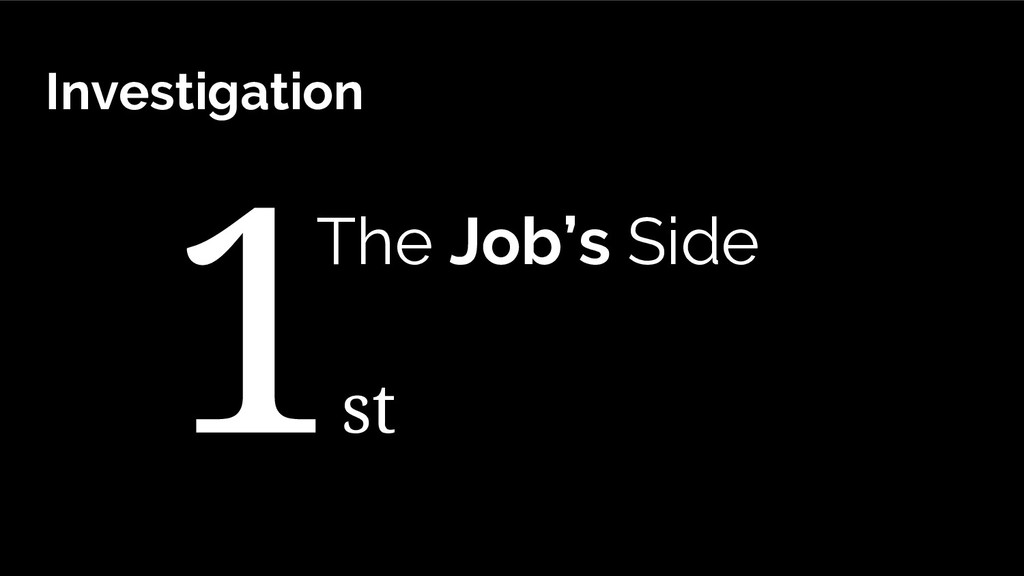 st The Job's Side Investigation