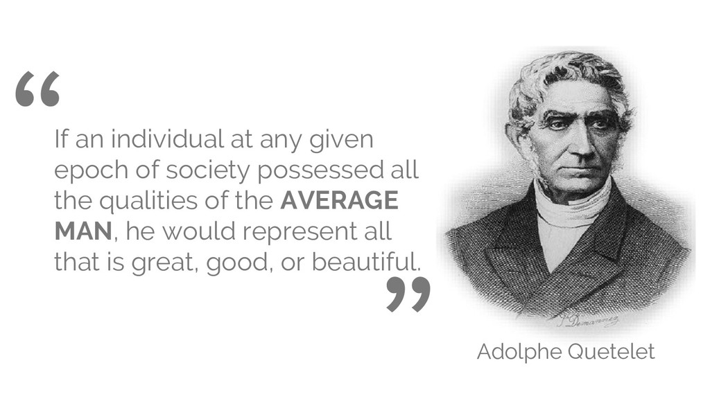 If an individual at any given epoch of society ...