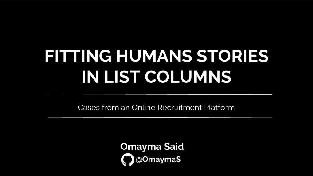 FITTING HUMANS STORIES IN LIST COLUMNS Cases fr...