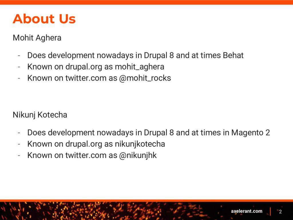 2 axelerant.com About Us Mohit Aghera - Does de...