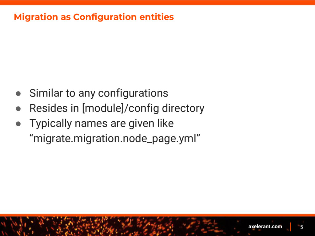 5 axelerant.com Migration as Configuration enti...