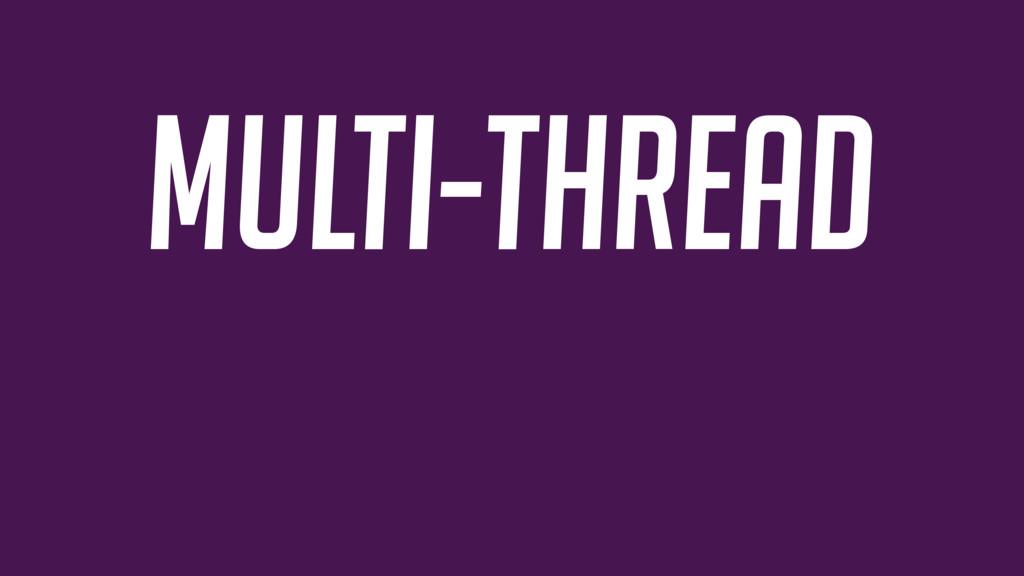 multi-thread