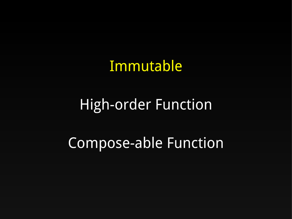 Immutable High-order Function Compose-able Func...