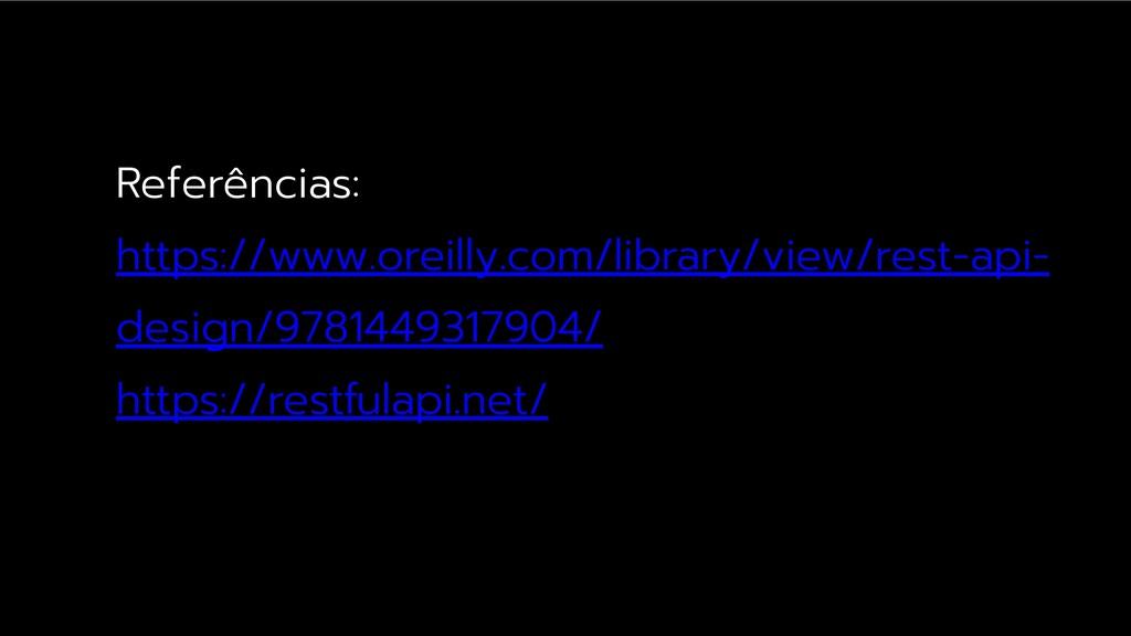 Referências: https://www.oreilly.com/library/vi...