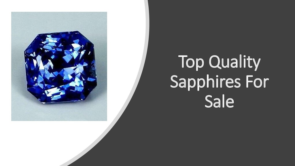 Top Quality Sapphires For Sale