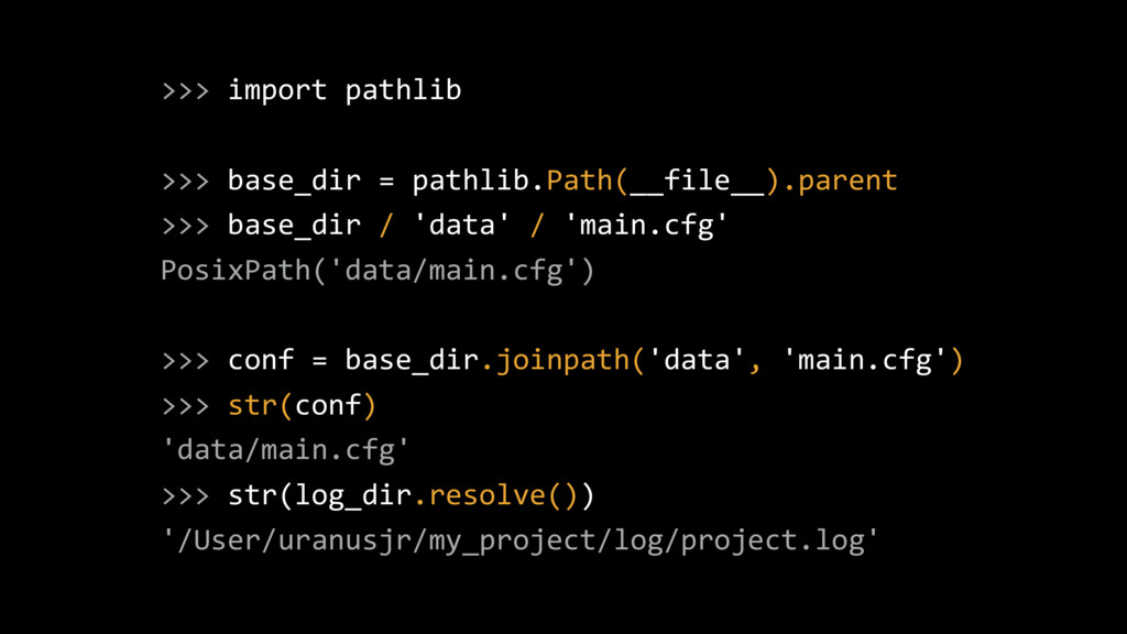 >>> import pathlib >>> base_dir = pathlib.Path(...