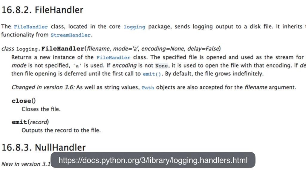 https://docs.python.org/3/library/logging.handl...